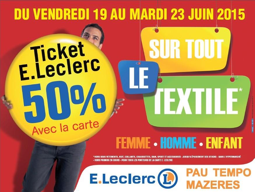 remise spéciale de large choix de couleurs conception populaire 50% en Ticket E. Leclerc sur le textile - Tempo le Centre à Pau