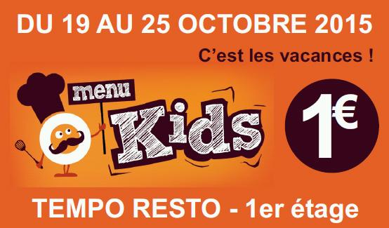 menu kids à 1 € chez TEMPO RESTO